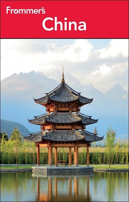 The Frommers China complete travel guide