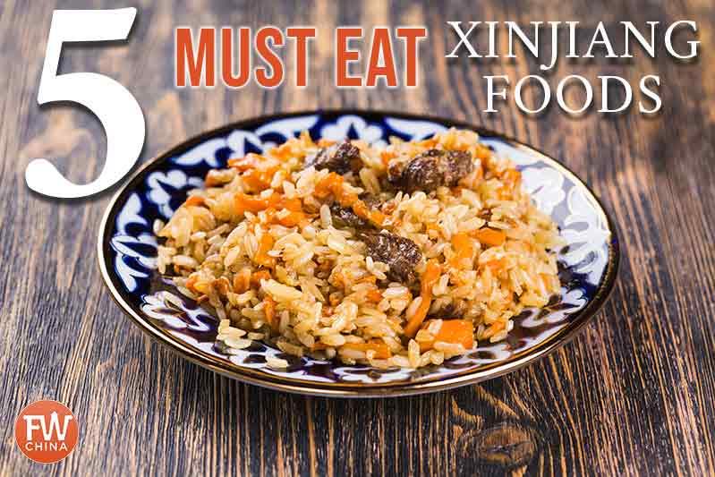 Must-eat Xinjiang foods