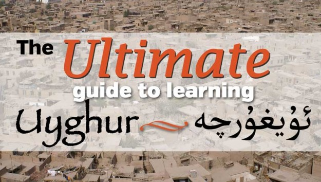 Learn Uyghur - the ultimate guide to Uighur language resources