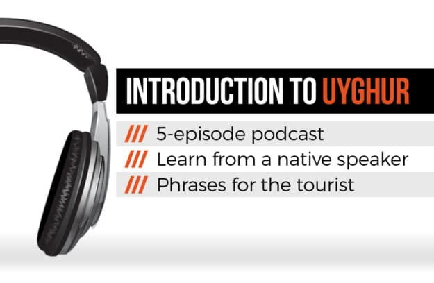 A 5-part podcast with a native Uyghur speaker that gives an introduction to the Uyghur language for tourists.