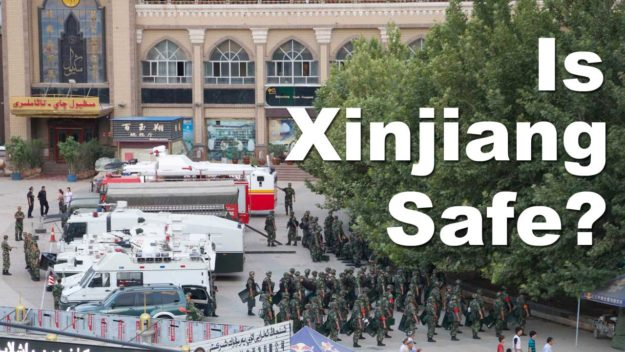 Is Xinjiang safe for travelers in 2019?