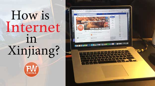 How is the Internet in Xinjiang, China?