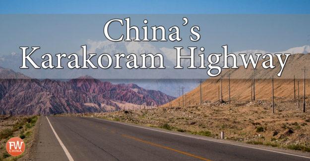 China's gorgeous Karakoram Highway in Xinjiang