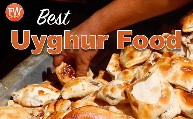 Best Uyghur food to eat in Xinjiang