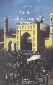 Modern Uyghur Grammar, a language learning resource by Hamit Tomur