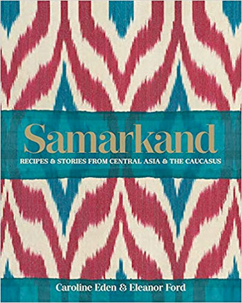 The Samarkand cookbook, available on Amazon